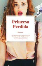 Princesa Perdida by GeovanaAlmeida6