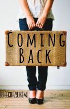 Coming Back by BeCrazyLikeMj