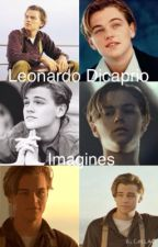 Leonardo DiCaprio imagines by dun_like_joshua