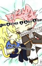 The Mistake{NaLu} by XcryingoverbooksX