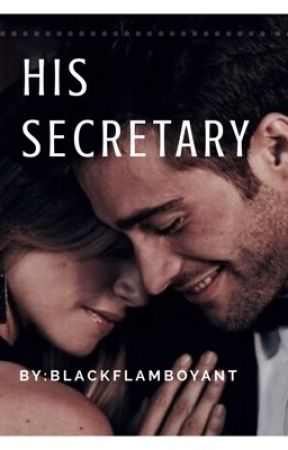 ● His Secretary ● by BlackFlamboyant