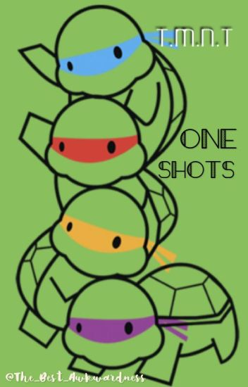 TMNT Oneshots