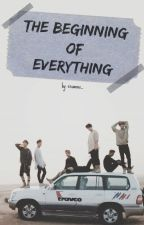 The Beginning of Everything (BTS fanfic) by crownnx_