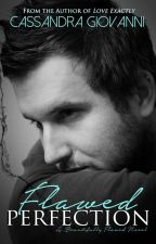 Flawed Perfection (Beautifully Flawed, #1) by cgiovanniauthor