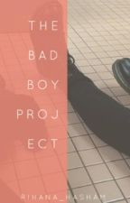The Bad Boy Project by -thehxlls