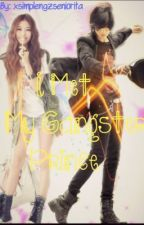 I Met my Gangster Prince [On going] by xsiMpleNgzseNiOriTa