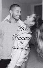 The Dancer (A Rickiana Fanfiction) by arisfuxks