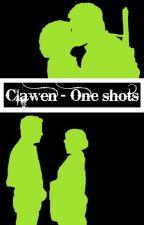 Clawen • One shots by Sandyzia