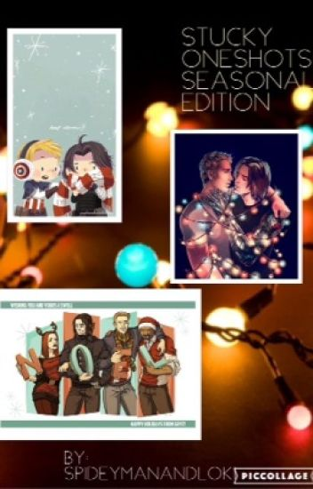 Stucky OneShots: Seasonal Edition