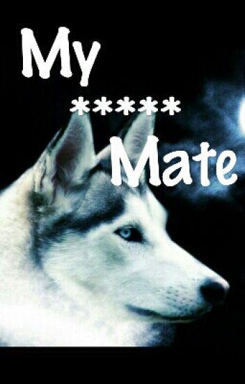 MY MATE
