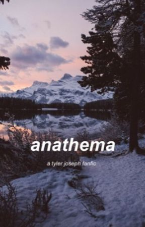 ANATHEMA by Notch_inyour_Bedpost