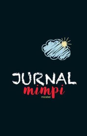 JURNAL MIMPI | Dan Aku Terjaga