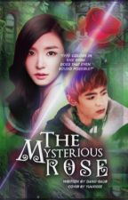 The Mysterious Rose (KhunFany) by danii-saur