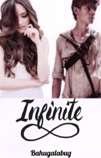 Infinite (Newt fanfiction)