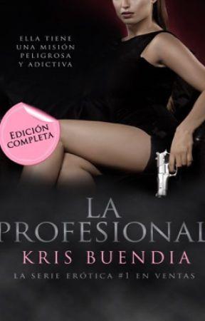 La Profesional - Incitación by KrisBuendia