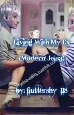 ~Living with my ex~ (Jelsa) by disguise_princess