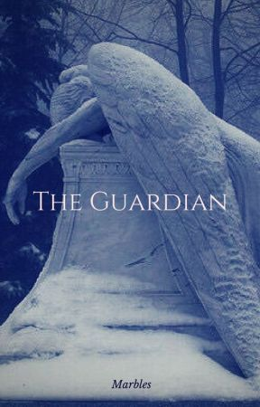 The Guardian [Under Editing] by IciclesandMarbles