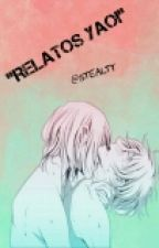 """Relatos Yaoi"" by -Stexlty-"