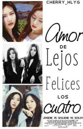 Fanfic Amor De Lejos Felices Los Cuatro Red Velvet 레드 벨벳