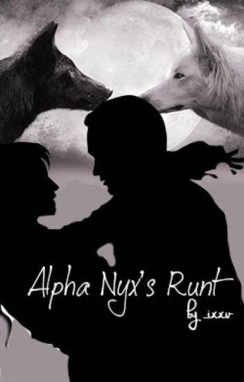 Alpha Nyx's Runt