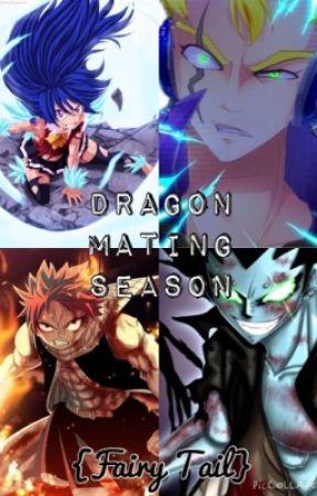 Dragon Mating Season {Fairy Tail} by cheychey200056