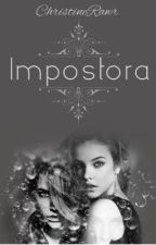 IMPOSTORA (ON-GOING) by ChristineRawr