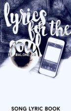 Lyrics for the Soul  by namaslayyx