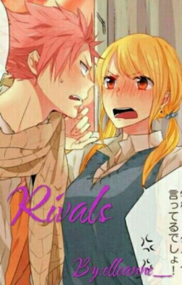 Rivals (nalu fanfiction)