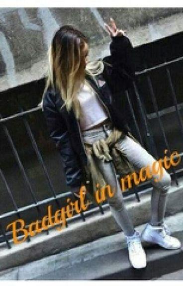 Badgirl in magic