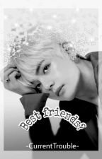 Best Friends? ➳ [Taehyung] ||HOT/LEMON|| by -CurrentTrouble-