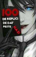 100 de replici de dat peste nas by Unicorn_Mit