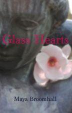 Glass Hearts by XxMiss_MayaxX