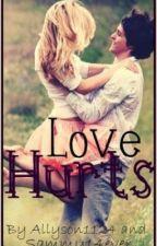 Love Hurts by SammyandAlly