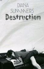 Destruction (Larry Stylinson) by TheDianaSummers