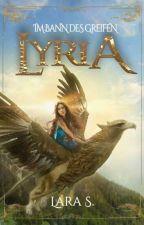 Lyria - Im Bann des Greifen by Schneefall007