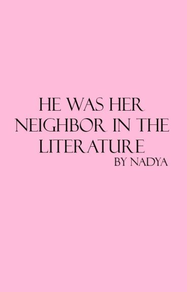 he was her neighbor in the literature // lrh