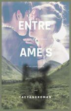 Entre Âmes by TaeyangRoman