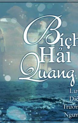 [BH] Bích Hải Quang  [Edit]