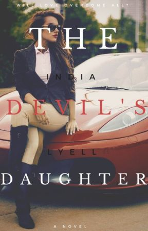 The Devil's Daughter (on hold) by IndiaLyell