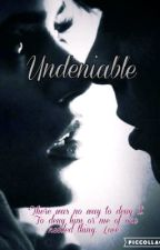 Undeniable by almostordinary
