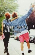 Love Hurts [Jikook] by WxnterPop