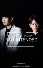 Not Intended [Español] by mrsbatido