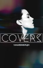 Covers [open] by tomlinsonslaugh