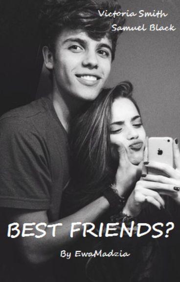 BEST FRIENDS?