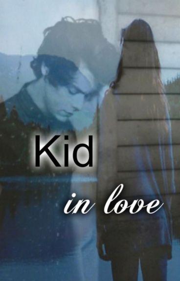 Kid in love /H.S.