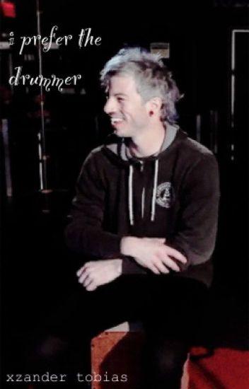 I Prefer the Drummer {completed}