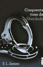 Cinquenta tons de liberdade by DinnyerSantos