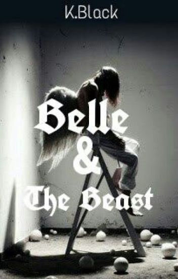 Belle and the Beast (EDITED)