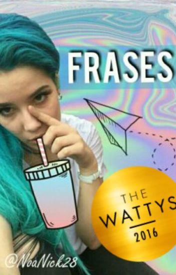Frases #1✨|#TheWattys2016