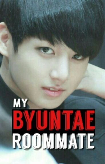 My Byuntae Roommate